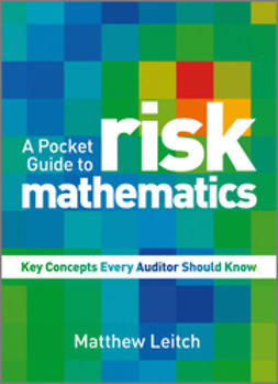Leitch, Matthew - A Pocket Guide to Risk Mathematics: Key Concepts Every Auditor Should Know, ebook
