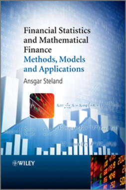 Steland, Ansgar - Financial Statistics and Mathematical Finance: Methods, Models and Applications, ebook