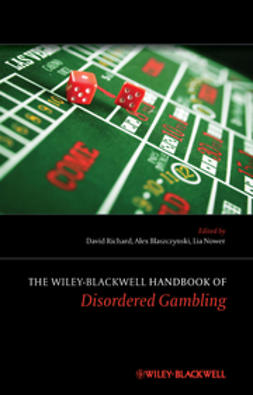 Blaszczynski, Alex - The Wiley-Blackwell Handbook of Disordered Gambling, ebook