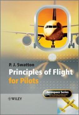 Swatton, Peter  J. - Principles of Flight for Pilots, ebook