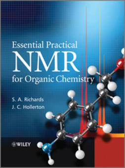 Hollerton, J. C. - Essential Practical NMR for Organic Chemistry, e-kirja