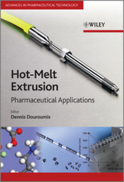 Douroumis, Dennis - Hot-Melt Extrusion: Pharmaceutical Applications, e-bok
