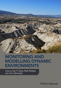 Dykes, Alan P. - Monitoring and Modelling Dynamic Environments, ebook