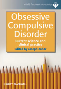 Zohar, Joseph - Obsessive Compulsive Disorder: Current Science and Clinical Practice, e-kirja