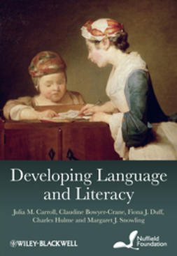 Bowyer-Crane, Claudine - Developing Language and Literacy: Effective Intervention in the Early Years, ebook