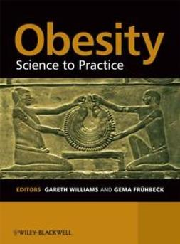 Williams, Gareth - Obesity: science to practice, e-kirja