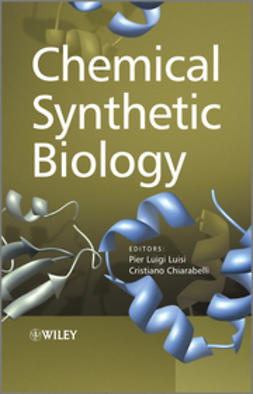 Luisi, Pier Luigi - Chemical Synthetic Biology, ebook