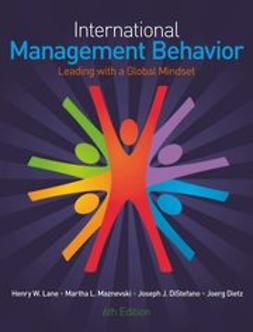 Lane, Henry W. - International Management Behavior: Leading with a Global Mindset, e-bok