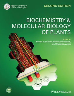 Buchanan, Bob B. - Biochemistry and Molecular Biology of Plants, ebook