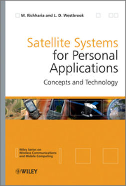 Richharia, Madhavendra - Satellite Systems for Personal Applications: Concepts and Technology, e-kirja
