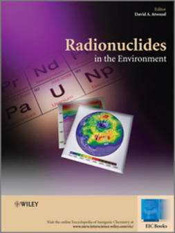 Atwood, David A. - Radionuclides in the Environment, ebook