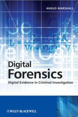 Marshall, Angus McKenzie - Digital Forensics: Digital Evidence in Criminal Investigations, ebook