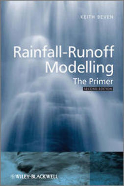 Beven, Keith J. - Rainfall-Runoff Modelling: The Primer, ebook
