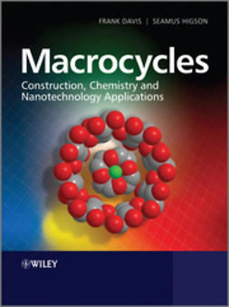 Davis, Frank - Macrocycles: Construction, Chemistry and Nanotechnology Applications, ebook