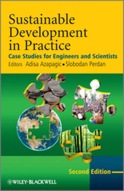 Azapagic, Adisa - Sustainable Development in Practice: Case Studies for Engineers and Scientists, ebook