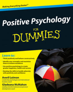 Leimon, Averil - Positive Psychology For Dummies<sup>&#174;</sup>, ebook