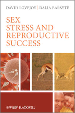 Barsyte, Dalia - Sex, Stress and Reproductive Success, ebook