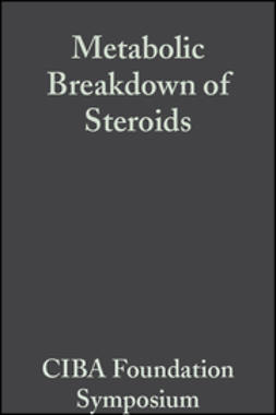 Wolstenholme, G. E. W. - Metabolic Breakdown of Steroids, Volume 2: Book 2 on Colloquia on Endocrinology, ebook