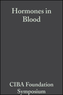 Millar, Elaine C. P. - Hormones in Blood, Volume 11: Colloquia on Endocrinology, ebook