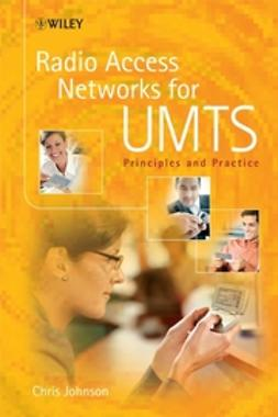 Johnson, Chris - Radio Access Networks for UMTS: Principles and Practice, e-kirja