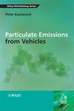 Eastwood, Peter - Particulate Emissions from Vehicles, ebook