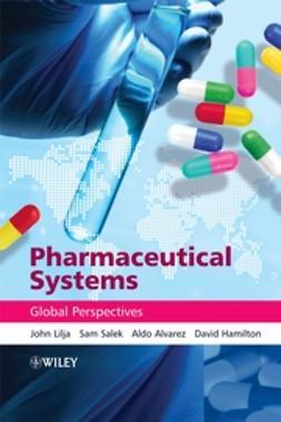 Alvarez, Aldo - Pharmaceutical Systems: Global Perspectives, ebook
