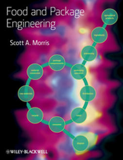 Morris, Scott A. - Food and Package Engineering, ebook
