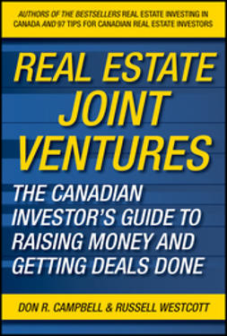 Campbell, Don R. - Real Estate Joint Ventures: The Canadian Investors Guide to Raising Money and Getting Deals Done, e-bok