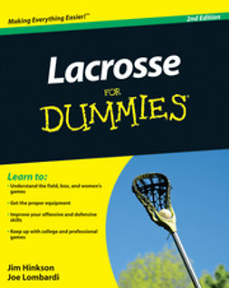 Hinkson, James - Lacrosse For Dummies<sup>®</sup>, ebook