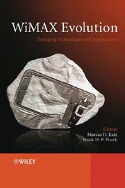 Katz, Marcos - WiMAX Evolution: Emerging Technologies and Applications, ebook