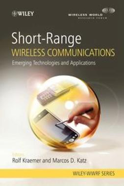 Kraemer, Rolf - Short-Range Wireless Communications: Emerging Technologies and Applications, ebook