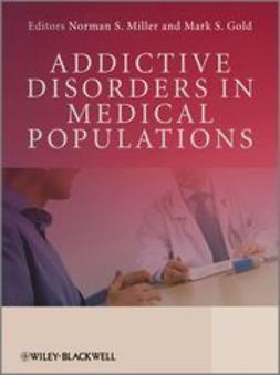 Gold, Mark S. - Addictive Disorders in Medical Populations, ebook