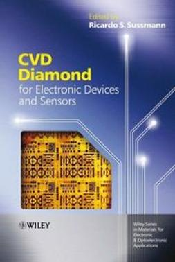Sussmann, Ricardo S. - CVD Diamond for Electronic Devices and Sensors, ebook