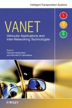 Hartenstein, Hannes - VANET Vehicular Applications and Inter-Networking Technologies, e-bok