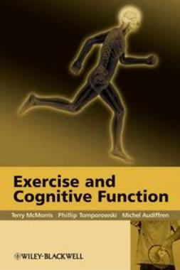 McMorris, Terry - Exercise and Cognitive Function, ebook