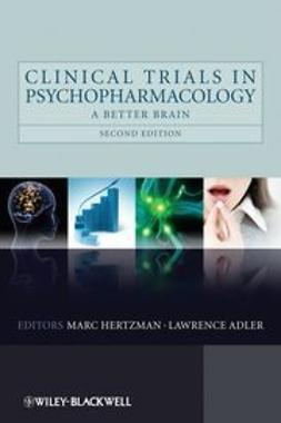 Hertzman, Marc - Clinical Trials in Psychopharmacology: A Better Brain, ebook