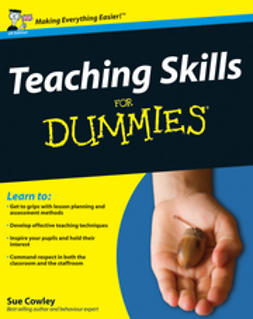 Cowley, Sue - Teaching Skills For Dummies, ebook
