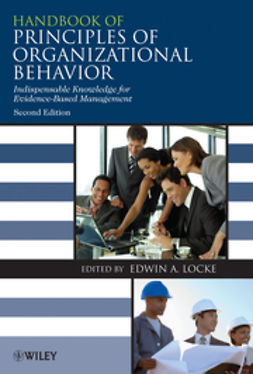 Locke, Edwin - Handbook of Principles of Organizational Behavior: Indispensable Knowledge for Evidence-Based Management, ebook