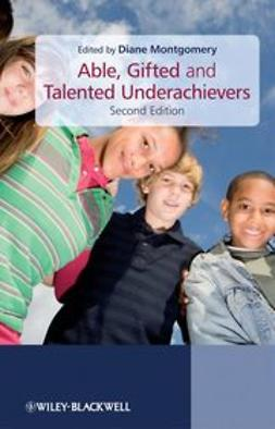 Montgomery, Diane - Able, Gifted and Talented Underachievers, e-bok