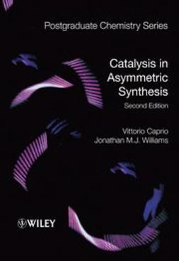 Caprio, Vittorio - Catalysis in Asymmetric Synthesis, ebook