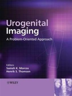 Morcos, S. - Urogenital Imaging: A Problem-Oriented Approach, ebook