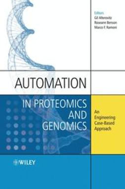 Alterovitz, Gil - Automation in Proteomics and Genomics: An Engineering Case-Based Approach, ebook