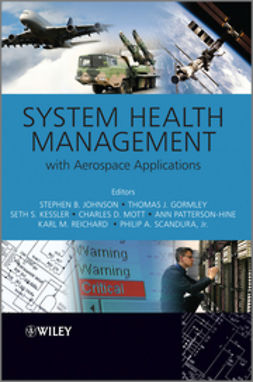 Johnson, Stephen B - System Health Management: with Aerospace Applications, e-bok