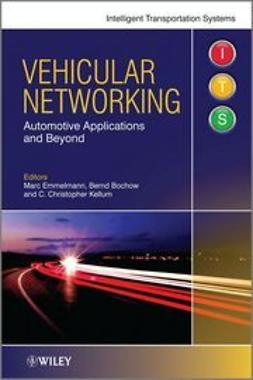 Emmelmann, Marc - Vehicular Networking: Automotive Applications and Beyond, ebook