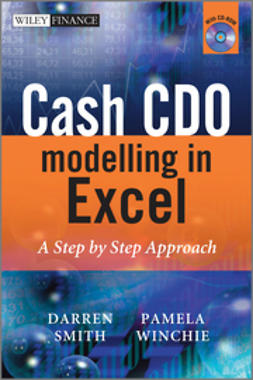 Smith, Darren - Cash CDO Modelling in Excel: A Step by Step Approach, e-kirja