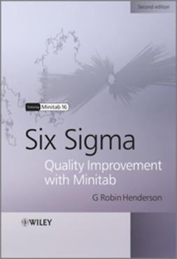 Henderson, G. Robin - Six Sigma Quality Improvement with Minitab, ebook