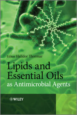 Thormar, Halldor - Lipids and Essential Oils as Antimicrobial Agents, ebook