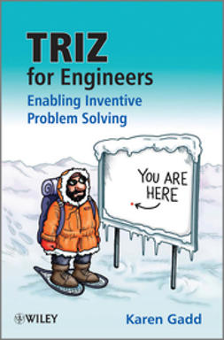 Gadd, Karen - TRIZ for Engineers: Enabling Inventive Problem Solving, e-kirja