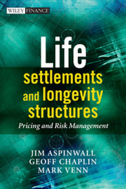 Chaplin, Geoff - Life Settlements and Longevity Structures: Pricing and Risk Management, ebook