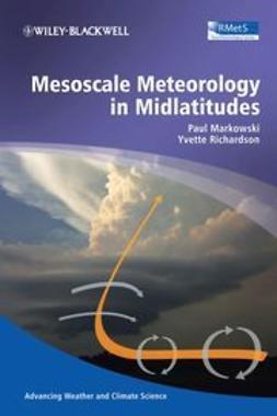 Markowski, Paul M. - Mesoscale Meteorology in Midlatitudes, ebook